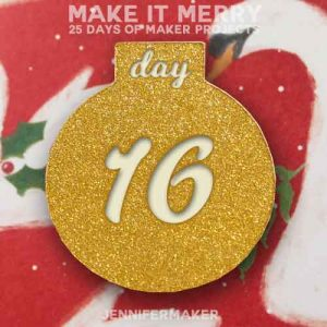 Day 16 Gift for MAKE IT MERRY: 25 Days of DIY Maker Projects & Crafts
