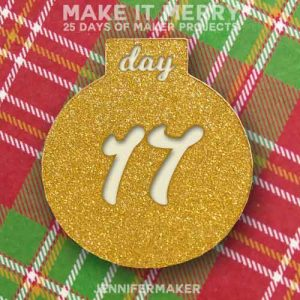 Day 17 Gift for MAKE IT MERRY: 25 Days of DIY Maker Projects & Crafts