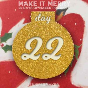 Day 22 Gift for MAKE IT MERRY: 25 Days of DIY Maker Projects & Crafts