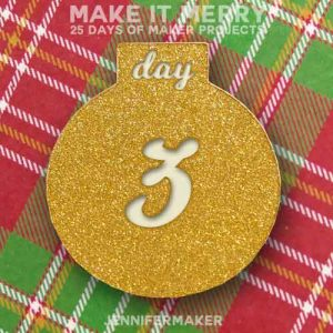 Day 3 Gift for MAKE IT MERRY: 25 Days of DIY Maker Projects & Crafts