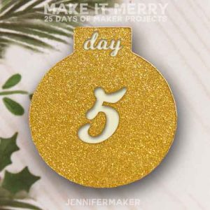 Day 5 Gift for MAKE IT MERRY: 25 Days of DIY Maker Projects & Crafts