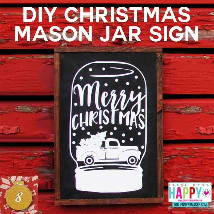 DIY Christmas Mason Jar Sign : How to Make a Custom Chalkboard Sign | Free Cut File