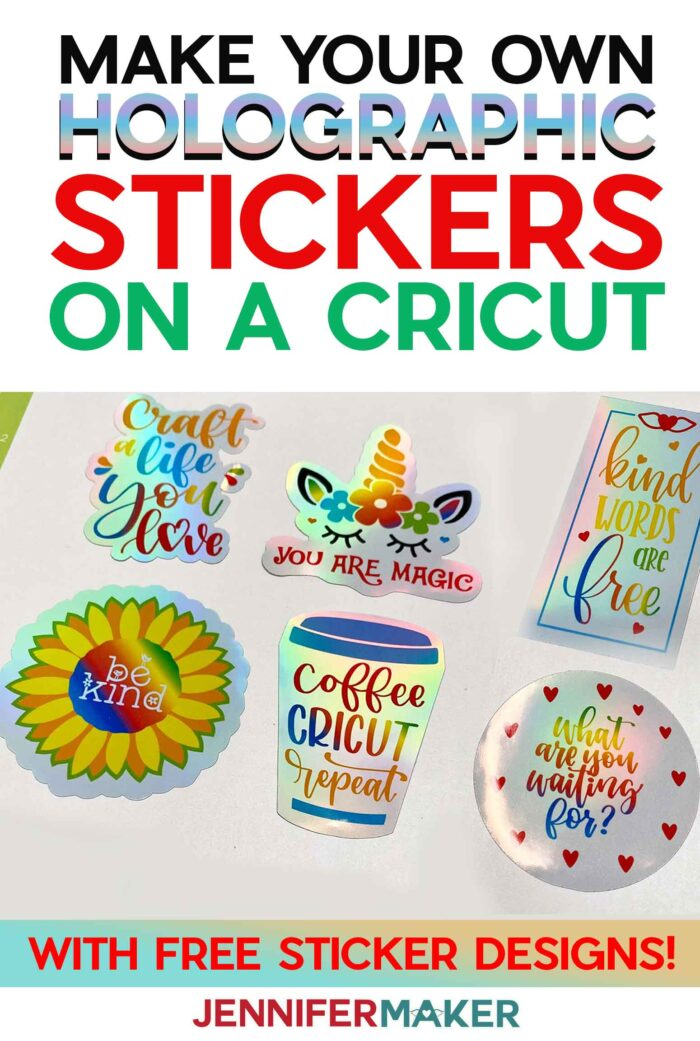 DIY Holographic Stickers made on a Cricut with holographic sticker paper - free sticker designs!