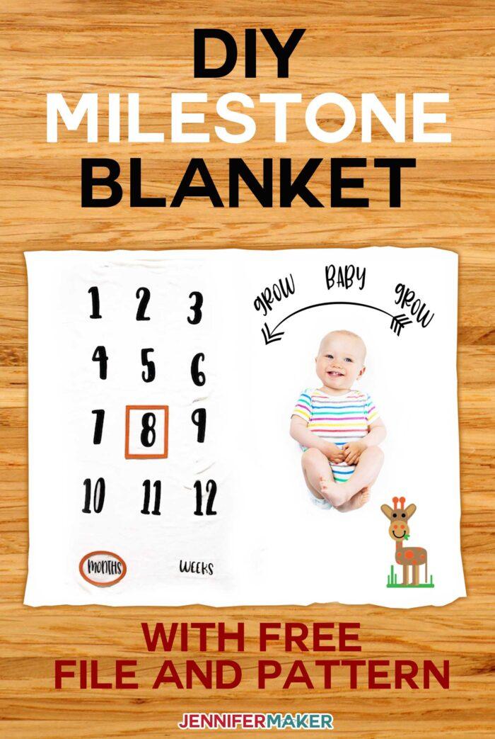 Diy Milestone Blanket For Baby Amp How To Layer Iron On Vinyl Jennifer Maker