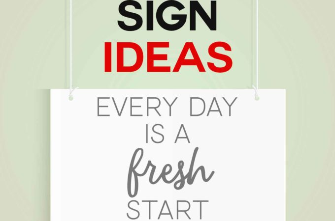 DIY SIgn Ideas, Sentiments & Sayings #diysign #signs #homedecor