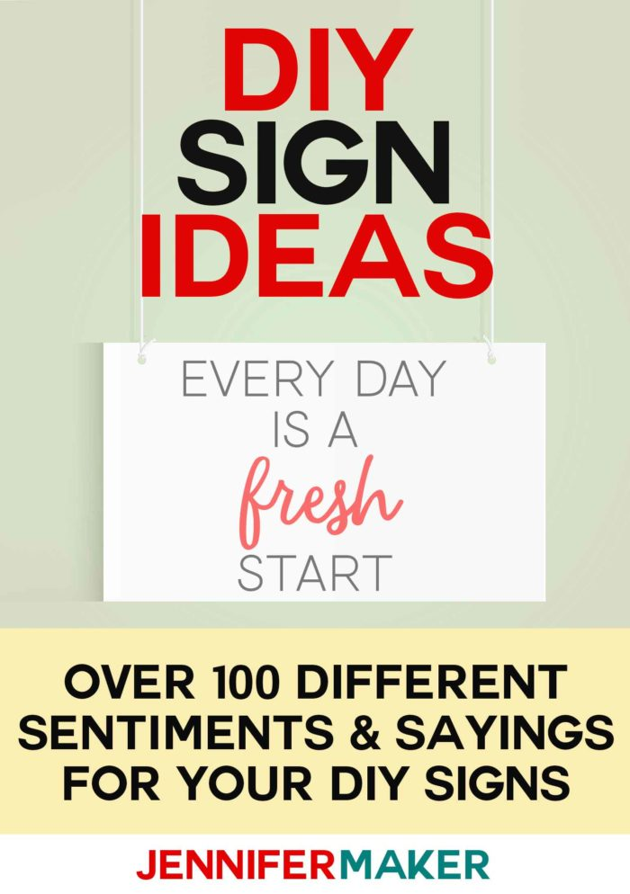 DIY SIgn Ideas, Sentiments & Sayings #diysign #signs #homedecor