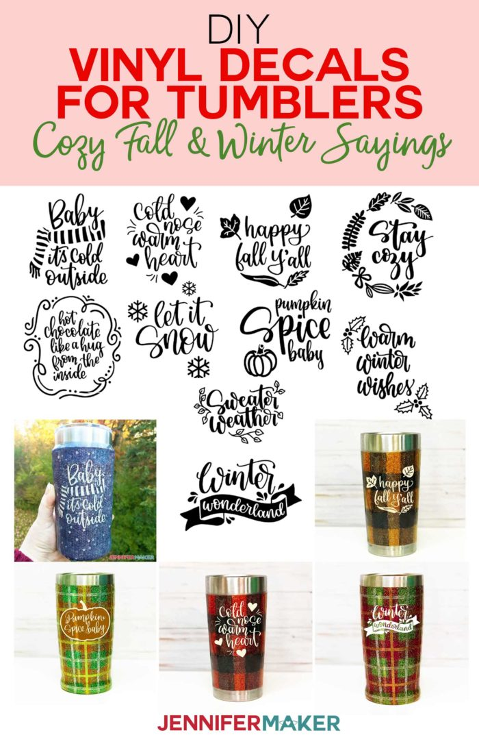 DIY Vinyl Decals for Tumblers: Cozy Fall & Winter Sayings