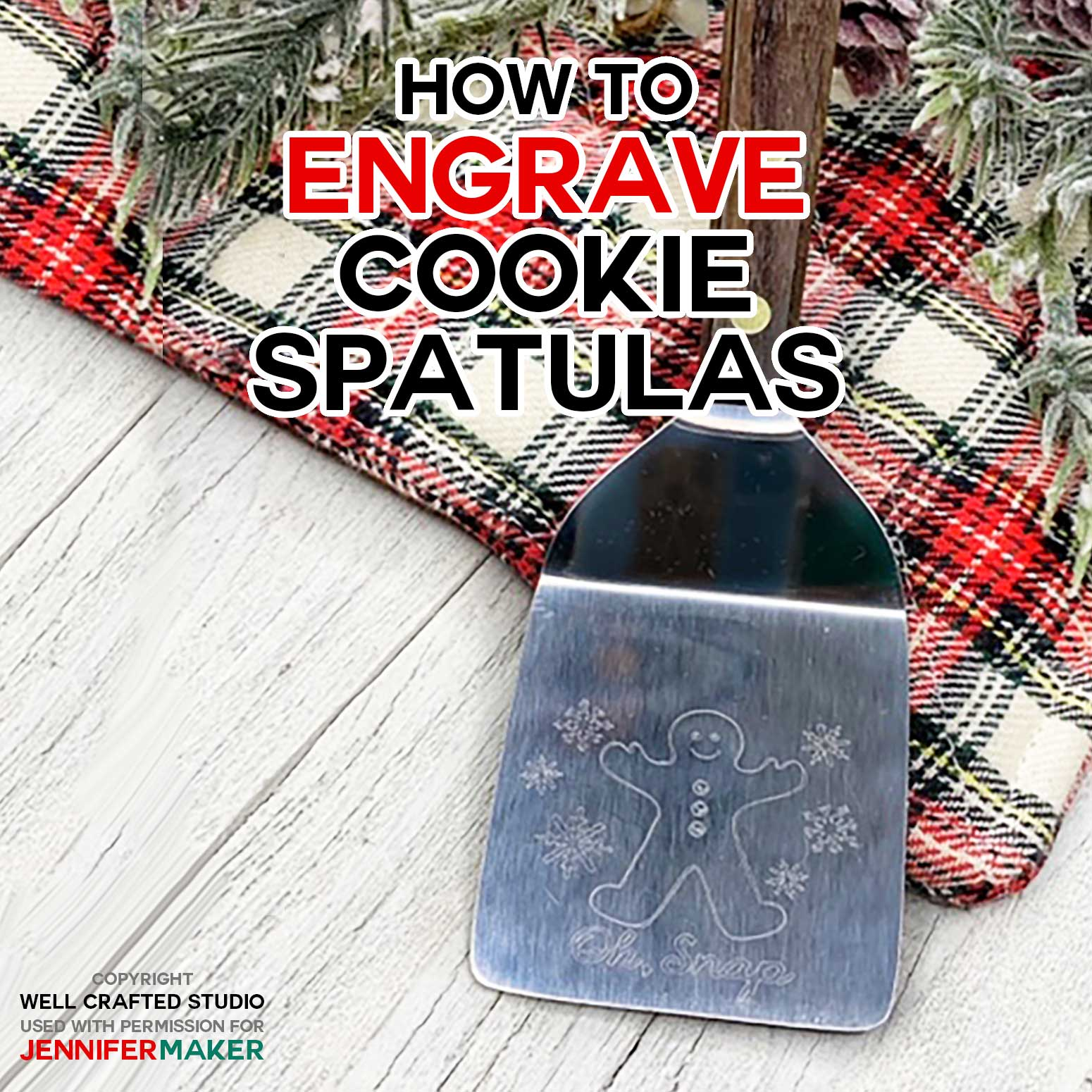 How to Engrave Cookie Spatulas with the Cricut Maker Engraving Tool - Full Tutorial with Free Templates and SVG Cut Files #cricutmaker #engraving #gifts