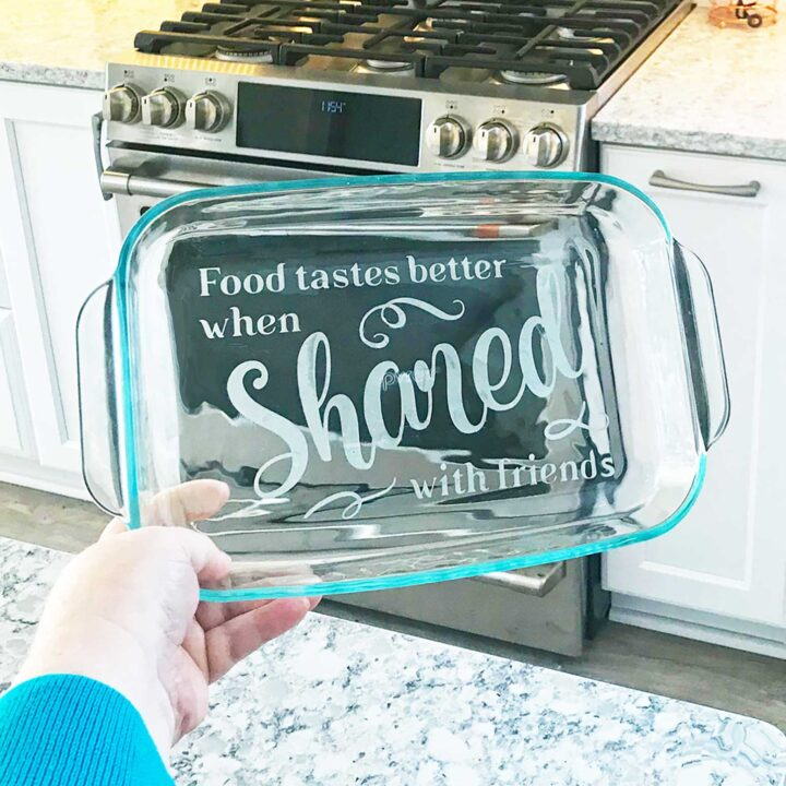 Diy Etched Casserole Dish Personalize A Glass Pyrex