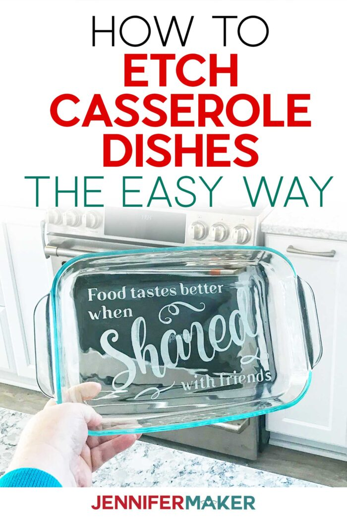 How to Etch Casserole Dishes the Easy Way with Vinyl Stencils and Armour Etch using your Cricut #cricut #stencil
