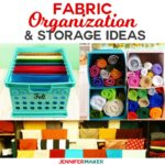 Fabric Organization Ideas & Storage Solutions You'll Love!