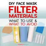 Face Mask Filter Materials Safety: What to Use, What to Avoid - Common Household Materials that may be used as a filter, along with research into effectiveness and breathability