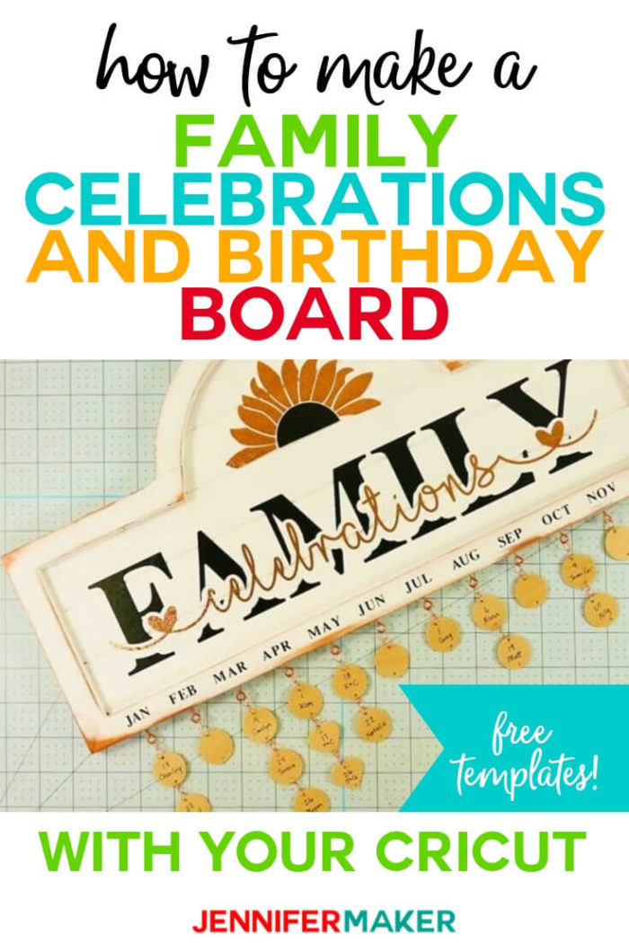 Never forget another birthday or anniversary with this family celebration and birthday board! Make this pretty yet functional date board with basic supplies and display it proudly in your home.  #cricut #cricutmade #cricutmaker #svg #svgfile