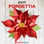 Giant Paper Poinsettia Fllower Pattern made on a Cricut! Free SVG cut files and pattern #cricut #papercrafts #paperflowers #holidaydecor