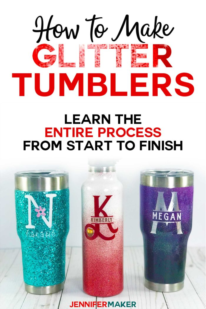 Glitter Tumbler Tutorial Step by Step From Start to Finish #tumblers #glitter #diy #crafts #cricut #diygifts