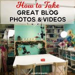 How to Take Great Blog Photos & Videos