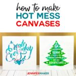How to make hot mess canvas projects with a Cricut #cricut #canvas #paint #vinyl #svgcutfile