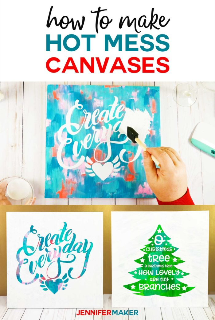 Make a hot mess canvas projects with a Cricut #cricut #canvas #paint #vinyl #svgcutfile