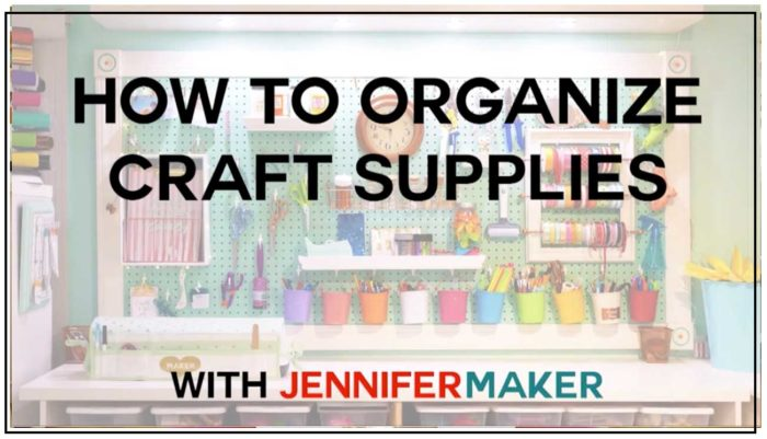 How to Get Organized at Home by Organizing Your Craft Supplies