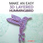 Free Hummingbird SVG to Make a 3D Layered Design