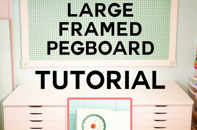Large Framed Pegboard DIY Tutorial | How to Hang on Wall of Craft Room | Mounting Instructions | #pegboard #craftroom #organization