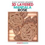 Finished 3D layered rose with wood veneer