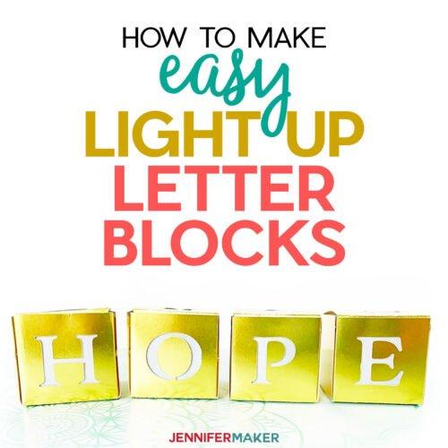 Easy Light Up Letter Blocks to Inspire & Uplift!