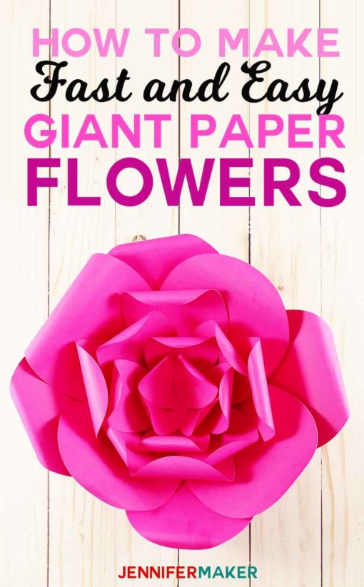 How to make giant paper flowers easy and fast jennifer maker how to make giant paper flowers fast and easy free pattern and svg cut file mightylinksfo