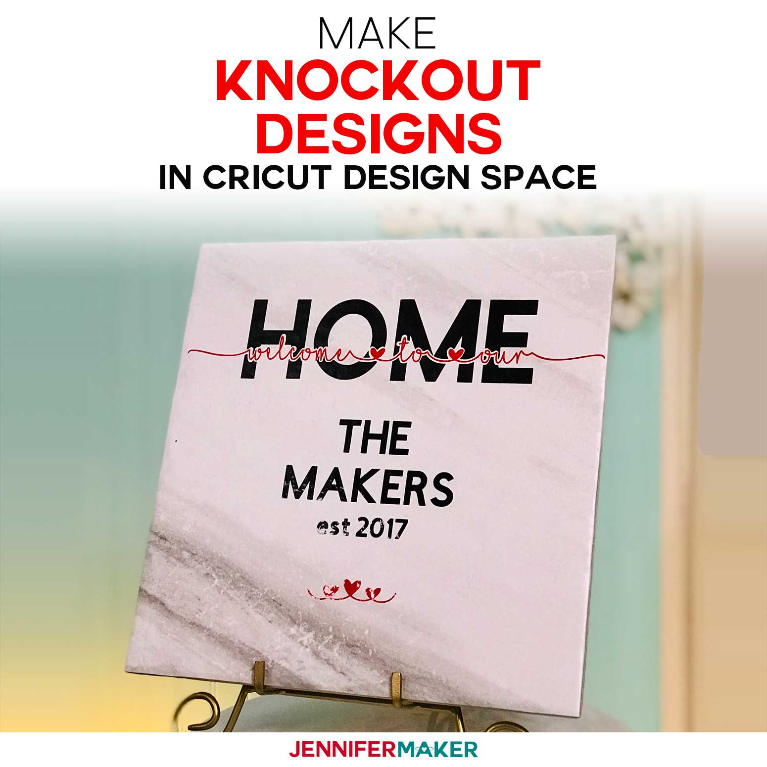 Make Knockout Designs In Cricut Design Space What Works Now Jennifer Maker