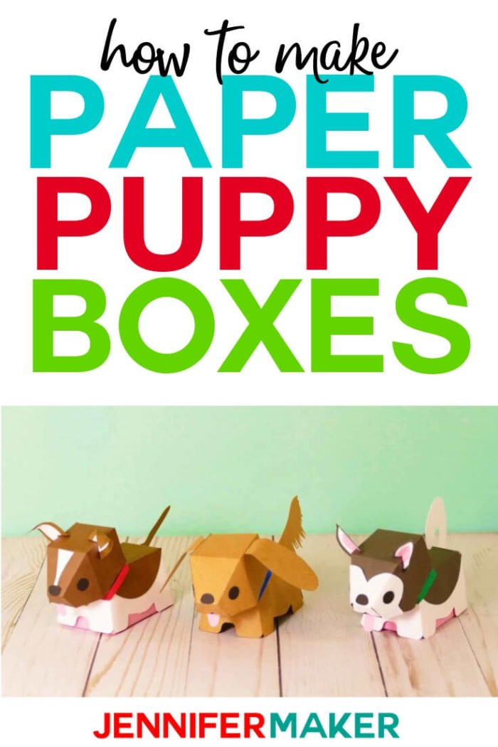 Learn hwo to make paper dog & puppy boxes for fun! These easy paper dogs and paper puppies are fun to cut out on your Cricut or just by hand.   #cricut #cricutmade #cricutmaker #cricutexplore #svg #svgfile