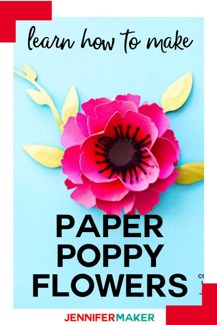 Learn how to make a beautiful paper poppy that will last and last with these free and easy to use templates!  #cricut #cricutmade #cricutmaker #cricutexplore #svg #svgfile