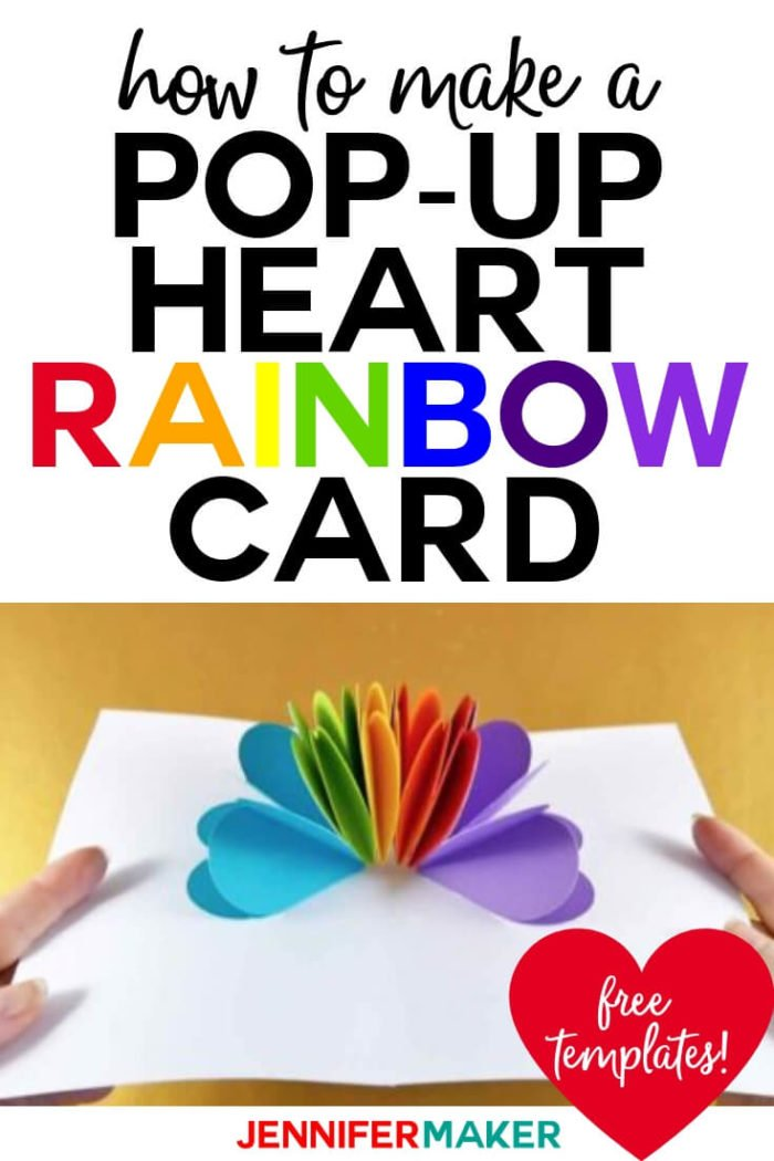 Make a colorful pop-up heart rainbow card for that special person in your life! These are great for Valentine's Day or even for LGBTQ+ celebrations!  #cricut #cricutmade #cricutmaker #cricutexplore #svg #svgfile