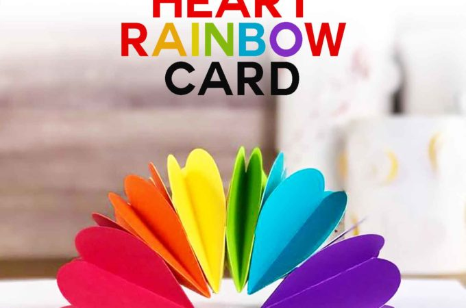 Make a Pop-Up Heart Rainbow Card -- it's easy and fast! | Free Pattern and SVG Cut File | #Cricut #Silhouette #Papercrafting