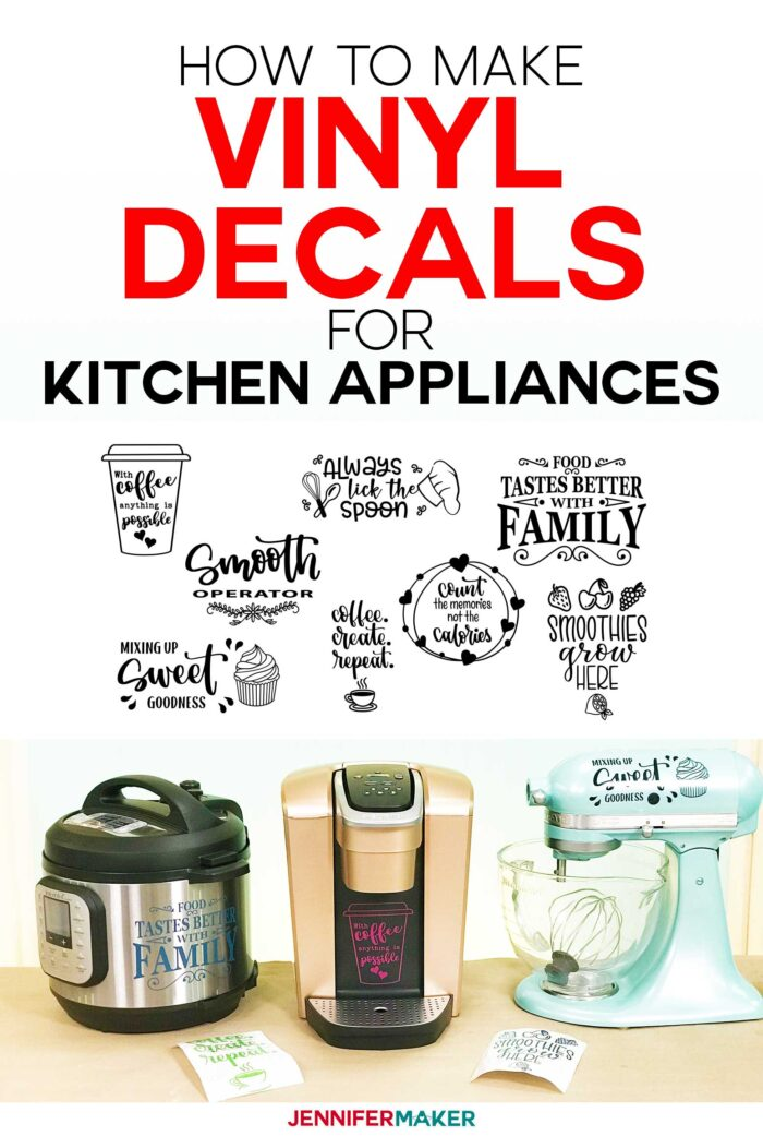 How to Make Vinyl Decals for Instant Pots and other Kitchen Appliances on Your Cricut
