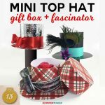 How to Make this Cute Mini Top Hat Gift Box + Fascinator | Paper Top Hat | Free Cricut SVG Cut File and Tutorial