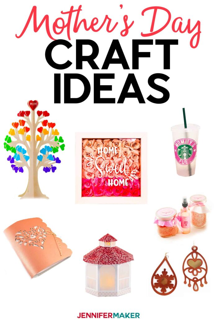 Mother's Day Craft Ideas - 10 Fun and Unique Things You Can Make For Your Mom #crafts #cricut #gifts