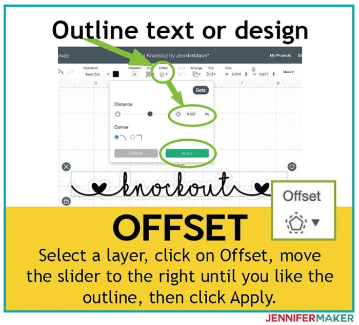 Use Offset in Cricut Design Space to outline text or designs