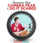 Overcome Your Camera Fear and Do It Scared
