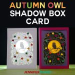 Owl Shadow Box Card for Autumn | Free SVG DXF Cut File | Cricut Papercrafts