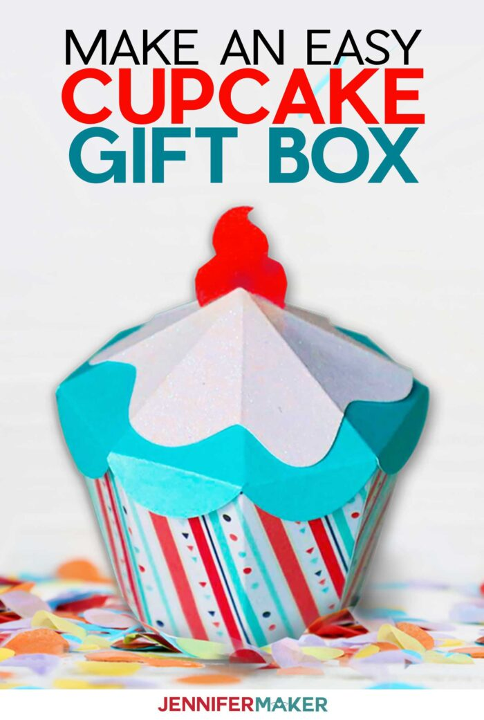 DIY Cupcake Gift Box for Parties, Gift Cards, and Cupcakes! - Free SVG Cut File and Printable Template