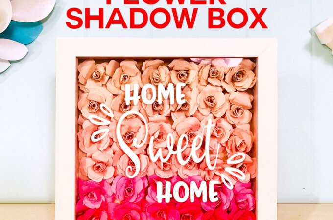 Paper Flower Shadow Box Tutorial with 36 realistic paper roses protected within a shadow box with a vinyl sentiment to personalize it #paperflowers #shadowbox #cricut #diyhomedecor