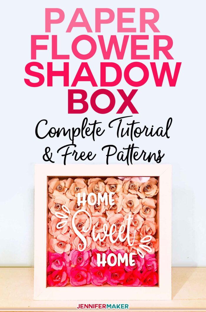Make a paper flower shadow box with this complete tutorial that includes paper flower size and quantity guidelines for different shadow box sizes | Includes free SVG cut files for the flowers and sentiments | #cricut #paperflowers #shadowbox