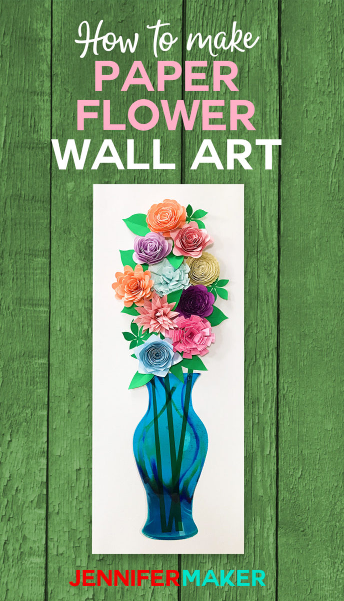 How to make paper flower wall art -- art glass vase! #cricutmade #cricutdesignspace #paperflowers