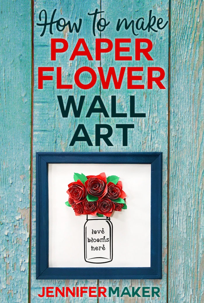 How to make paper flower wall art -- Mason jar! #masonjar #cricutmade #cricutdesignspace #paperflowers