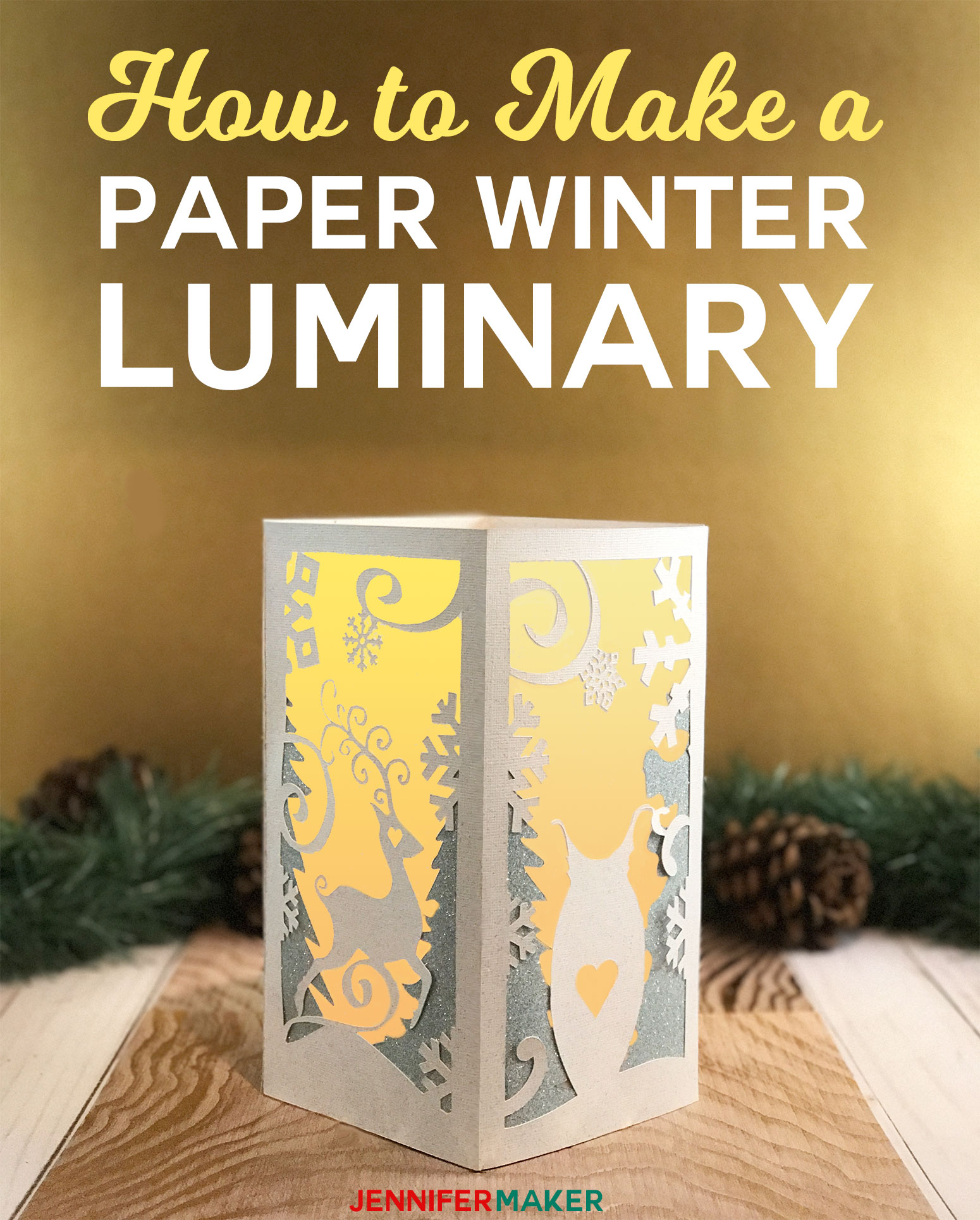 How to Make a Paper Lantern & Luminary for Winter | Animal Friends and Snow | Cricut Silhouette SVG Cut File | Luminary Tutorial
