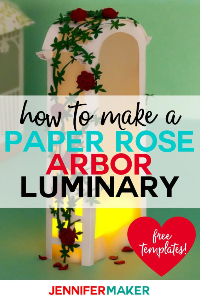 Learn how to make a beautiful paper rose arbor luminary with various silhouettes inside! I have Included a complete photo tutorial and free pattern so you can make this yourself. #cricut #cricutmade #cricutmaker #cricutexplore #svg #svgfile