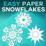 Easy DIY Paper Snowflakes | Free Templates and SVG Files for Cricut