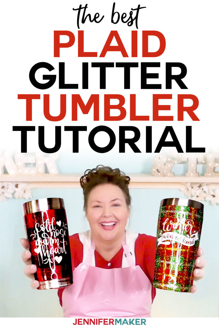 DIY Plaid Glitter Tumbler Tutorial from Start to Finish + Free Winter Decals | Buffalo Plaid and Christmas Plaid | #tumbler #christmas #cricut