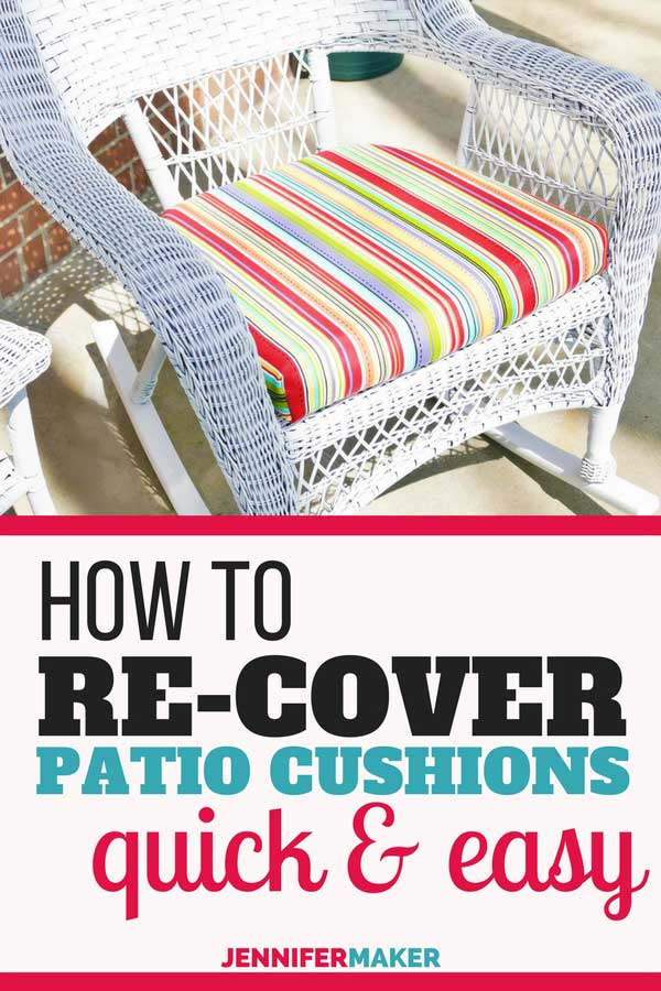 Recover Your Patio Cushions Fast & Easy with this Sew/No-Sew Technique #patio #outdoorliving #diy #homedecor