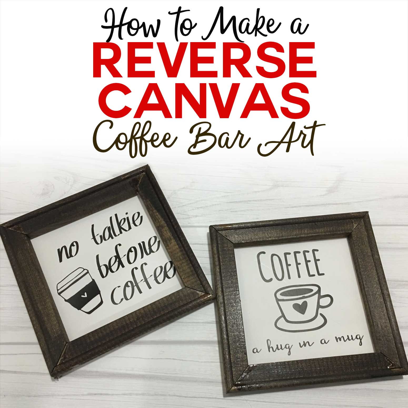 Reverse Canvas Project Coffee Bar Art Jennifer Maker